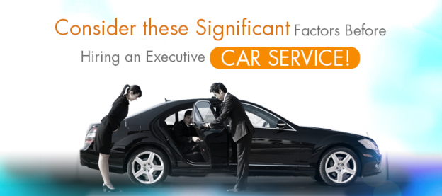 consider-these-significant-factors-before-hiring-an-executive-car-service