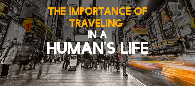 importance of travelling in life
